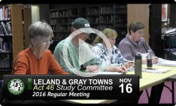 Leland and Gray Towns Act 46 Study Meeting 11/16/16