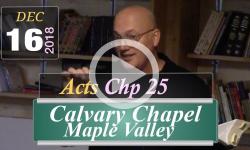 Calvary Chapel: Acts Chp 25
