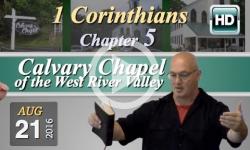 Calvary Chapel: 1 Corinthians, Chp 5