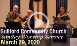 Guilford Church Service - 3/29/20