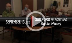 Guilford Selectboard: Guilford SB Mtg 9/13/21