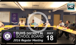 BUHS School Board Mtg 7/18/16