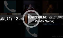 Townshend Selectboard: Townshend SB Mtg 1/12/21