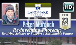 Landmark College Presents: Peter Murdoch, 'Re-inventing Thoreau' 2/23/15