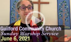 Guilford Church Service - 6/6/21
