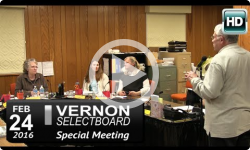 Vernon Selectboard Special Mtg 2/24/16