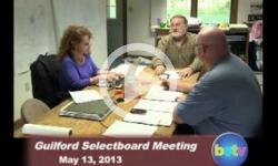 Guilford Selectboard Mtg 5/13/13