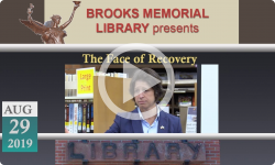 Brooks Memorial Library Events: The Face of Recovery 8/29/19