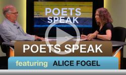Poets Speak: Alice Fogel