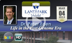 Landmark College presents Dr. Peter Eden, 'Life in the Post-Genome Era' - 3/4/13