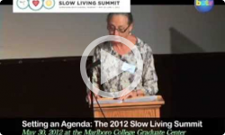 2012 Slow Living: Setting an Agenda