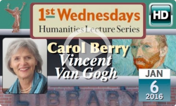 1st Wednesdays: Vincent Van Gogh