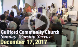 Guilford Church Service - 12/17/17