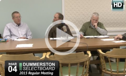 Dummerston Selectboard Mtg 3/4/15