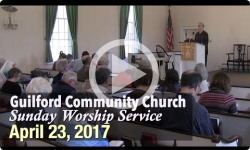 Guilford Church Service - 4/23/17