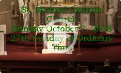 Mass from Sunday, October 7, 2018
