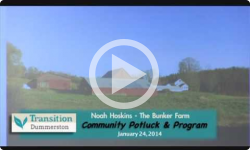 Transition Dummerston: The Bunker Farm 1/24/14