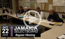 Jamaica Selectboard Mtg 10/22/18