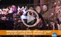 Windham Orchestra: Windham Loops 6/12/11