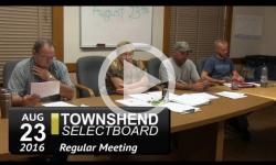 Townshend Selectboard Mtg 8/23/16