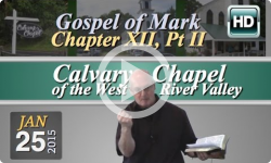 Calvary Chapel: Jan 25, 2015