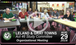 Leland and Gray Towns Act 46 Mtg 8/29/16