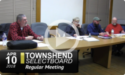 Townshend Selectboard Meeting 4/10/18