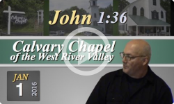 Calvary Chapel: John 1:36