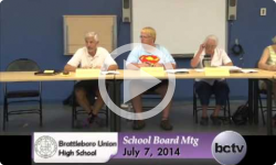 Brattleboro Union High School Bd. Mtg. 7/7/14