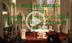 Mass from Sunday, November 4, 2018