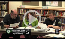 Leland and Gray School Board Mtg 4/12/16