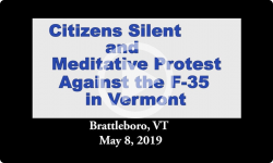 Brattleboro Rallies: Silent Protest Against the F-35 Fighter Jet 5/8/19