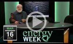 Energy Week: 3/16/17