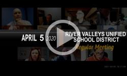 River Valleys Unified School District: RVUSD Bd Mtg 4/5/21