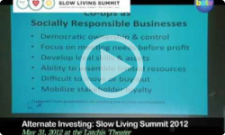 2012 Slow Living Summit: Alternate Investing