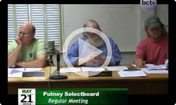 Putney Selectboard Meeting 5/21/14