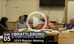 Brattleboro Town School Bd Mtg 6/5/19