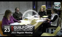 Guilford Selectboard Mtg 3/23/15