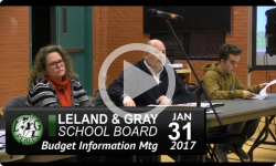 Leland and Gray School Bd: Budget Info Mtg 1/31/17