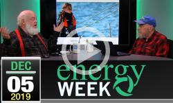 Energy Week #348: 12/5/2019