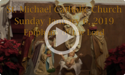 Mass from Sunday, January 6, 2019