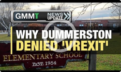 GMMT: Why Dummerston denied 'Vrexit' 12/20/16 (News Clip)