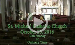 Mass from Sunday October 23, 2016