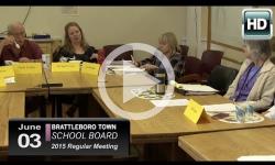 Brattleboro Town School Bd Mtg 6/3/15