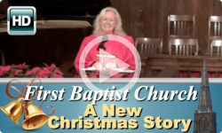 First Baptist: A New Christmas Story