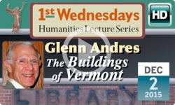 1st Wednesdays: The Buildings of Vermont