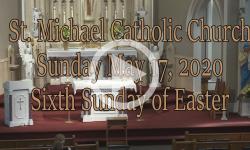 Mass from Sunday, May 17, 2020
