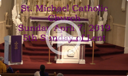 Mass from Sunday, April 7, 2019