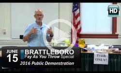 Brattleboro Pay-As-You-Throw Demo 6/15/16