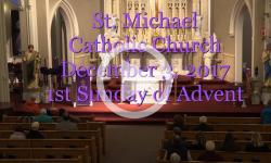 Mass from Sunday, December 3, 2017